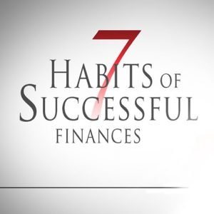 7 Habits of Successful Finances