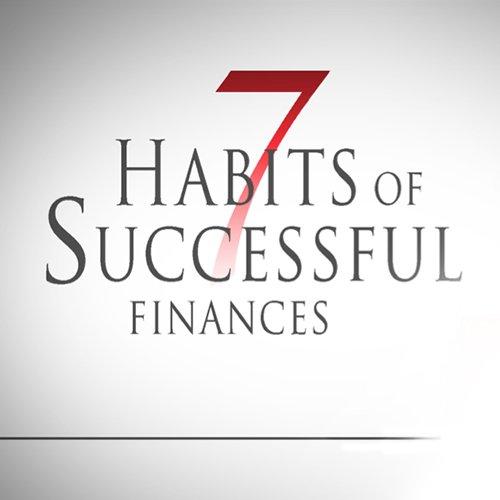 7 Habits of Successful Finances