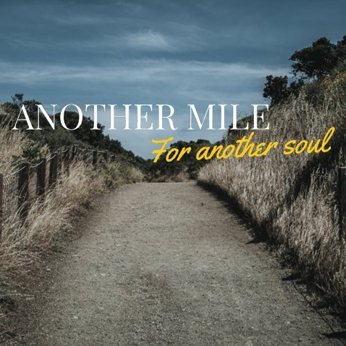 Another Mile for Another Soul