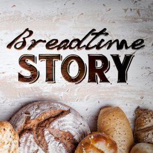 Breadtime Story