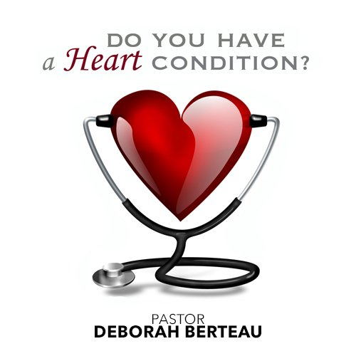 Do You Have A Heart Condition?