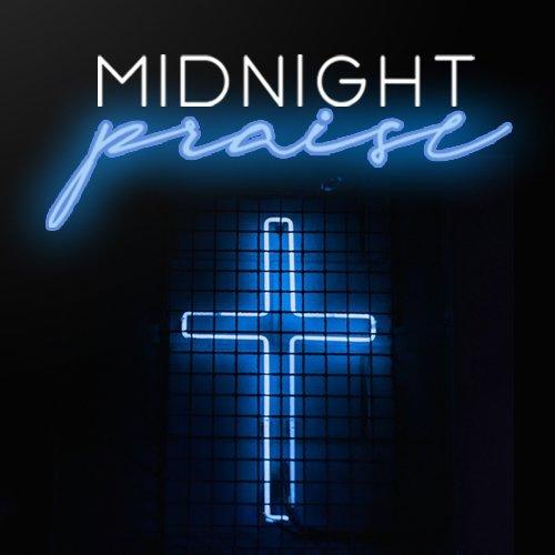 Midnight Praise