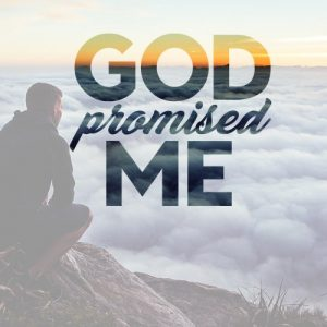 God Promised Me