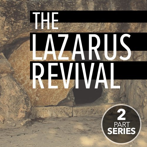 The Lazarus Revival