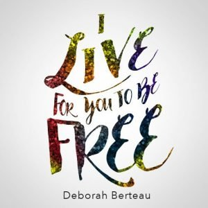 I Live For You To Be Free