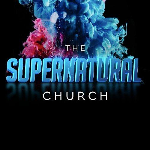 The Supernatural Church